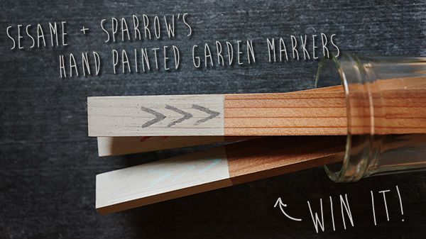 Sesame + Sparrow's Hand Painted Garden Marker Giveaway